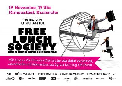 Film Free Lunch Society und Diskussion über das Bedingungslose Grundeinkommen mit Sylvia Kotting Uhl und dem AK BGE @ Kinemathek