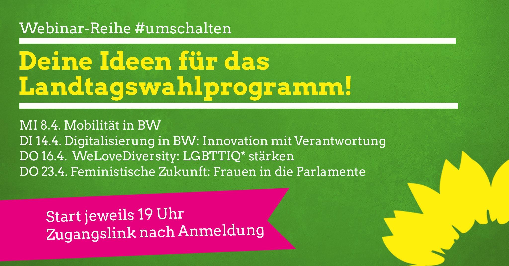 """Webinar-Reihe """"#umschalten: Deine Ideen für das Landtagswahlprogramm!"""""""