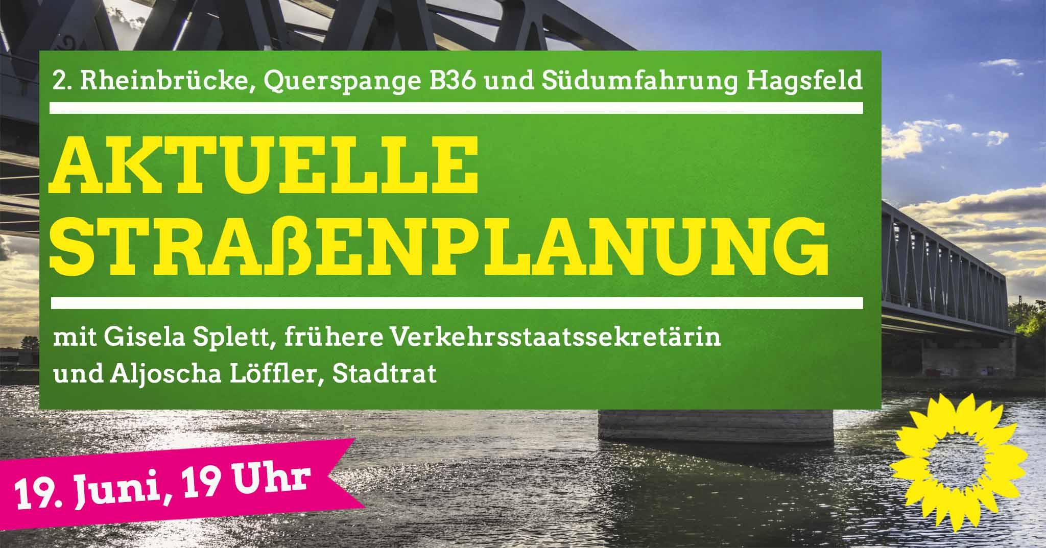 2. Rheinbrücke, Querspange B36 und Südumfahrung Hagsfeld – aktuelle Straßenplanung in Karlsruhe