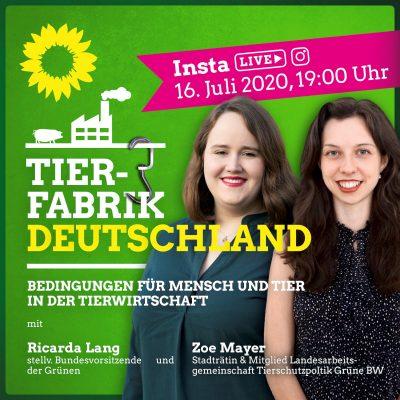 Tierfabrik Deutschland - Insta live mit Ricarda Lang und Zoe Mayer @ Insta Live