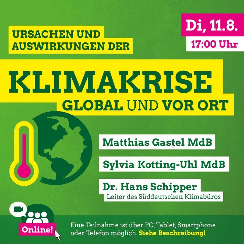 Klimakrise: Ursachen und Auswirkungen - global und vor Ort - Online-Gespräch mit Sylvia Kotting-Uhl MdB, Matthias Gastel MdB und dem Meteorologen Dr. Hans Schipper @ online