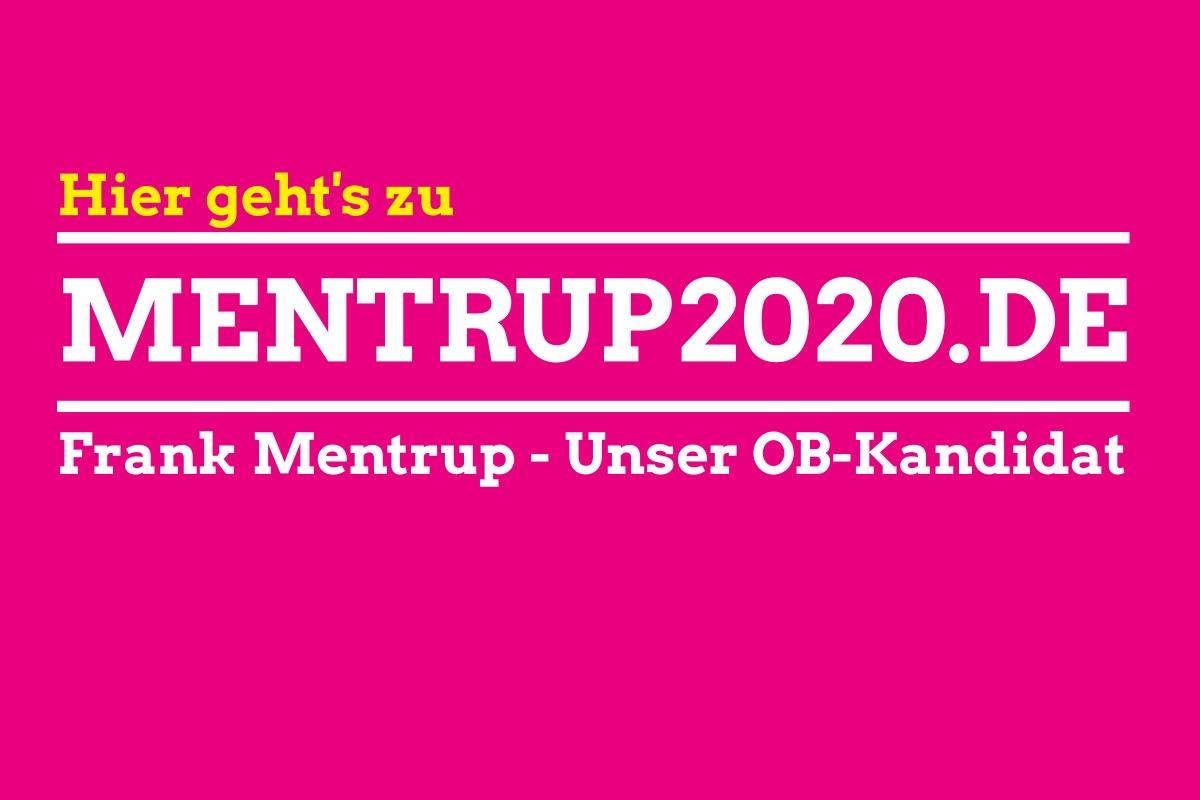 Mehr zur OB-Wahl 2020 auf mentrup2020.de