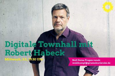 Digitale Townhall mit Robert Habeck