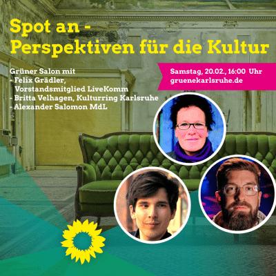 """Grüner Salon """"Kultur"""" mit Alexander Salomon, Britta Velhagen und Felix Grädler"""