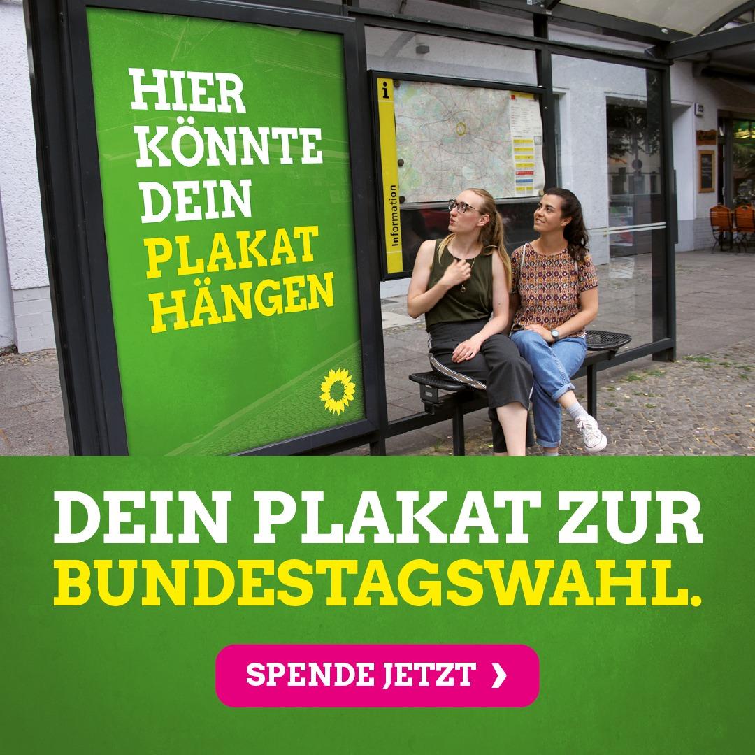 Spende ein Plakat unter plakat.gruene.de
